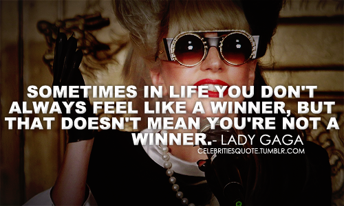 Lady Gaga's quote #7