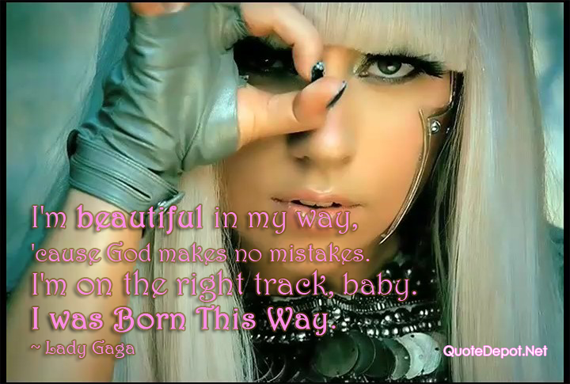 Lady Gaga's quote #2