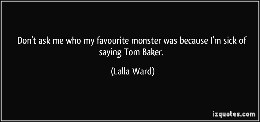 Lalla Ward's quote #5
