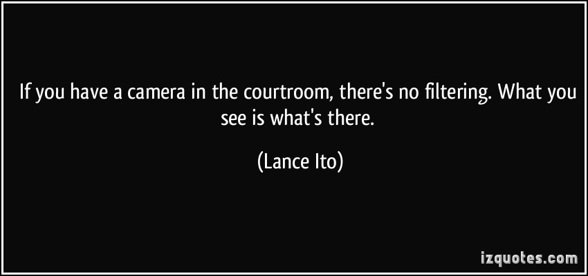 Lance Ito's quote #3