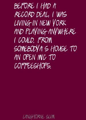 Langhorne Slim's quote #4