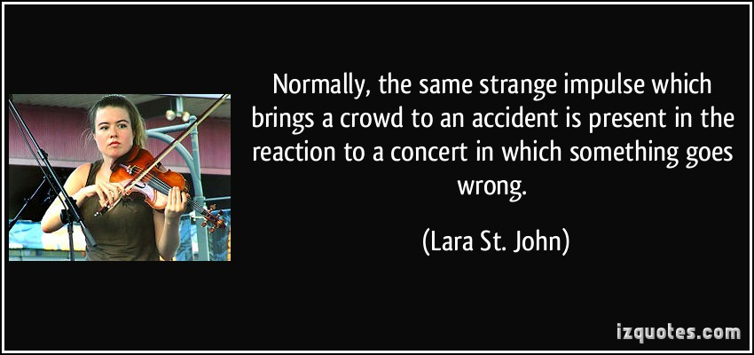 Lara St. John's quote #1
