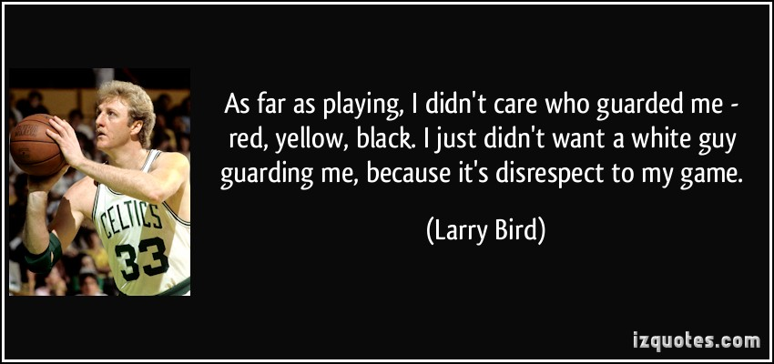 Larry Bird's quote #7