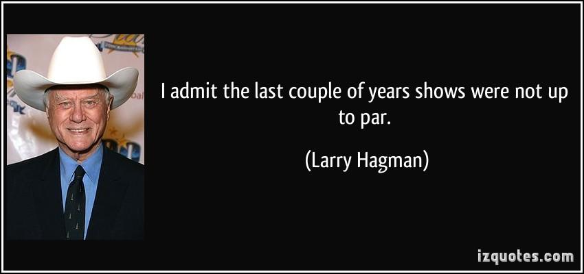 Larry Hagman quote #2