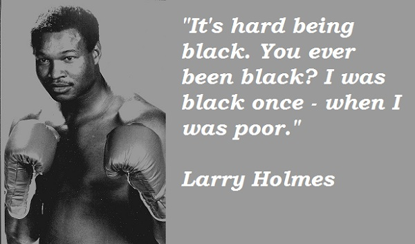 Larry Holmes's quote #5