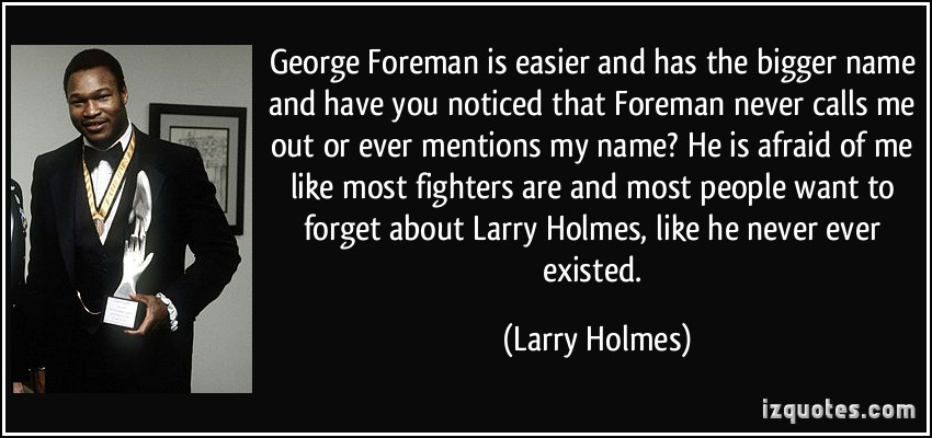 Larry Holmes's quote #2