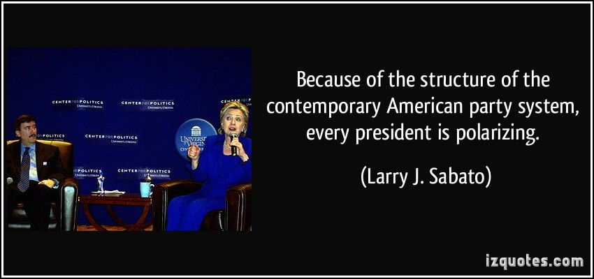 Larry J. Sabato's quote #4