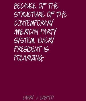 Larry J. Sabato's quote