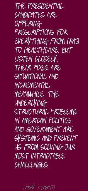 Larry J. Sabato's quote #2