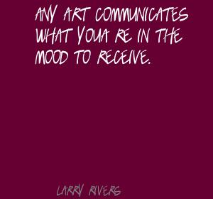 Larry Rivers's quote #2