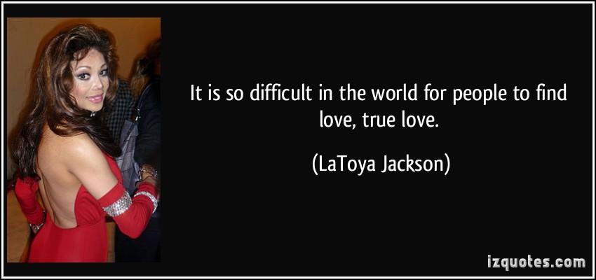 LaToya Jackson's quote