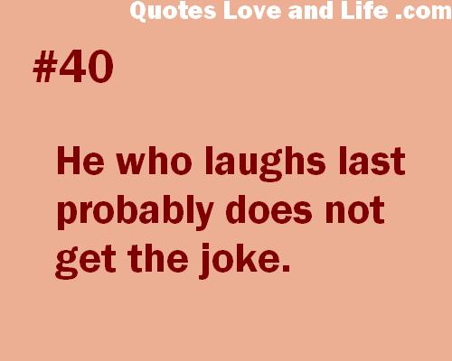 Laughs quote #4
