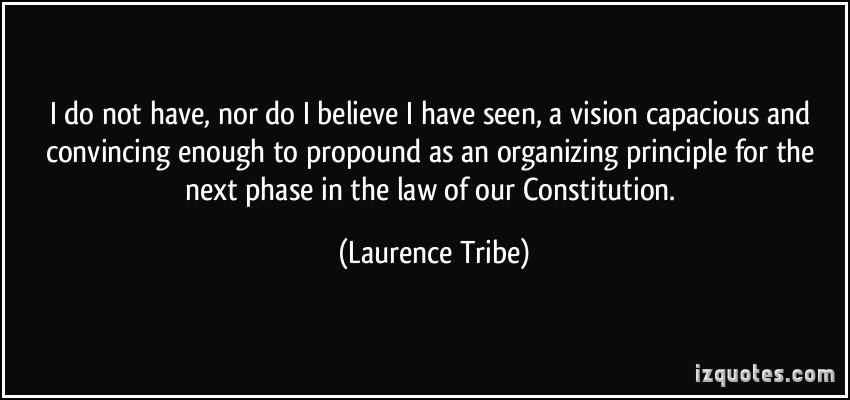 Laurence Tribe's quote #2