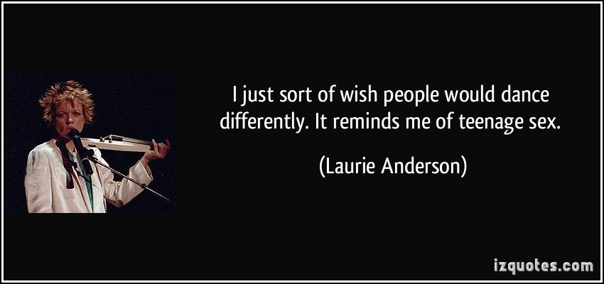 Laurie Anderson's quote #6