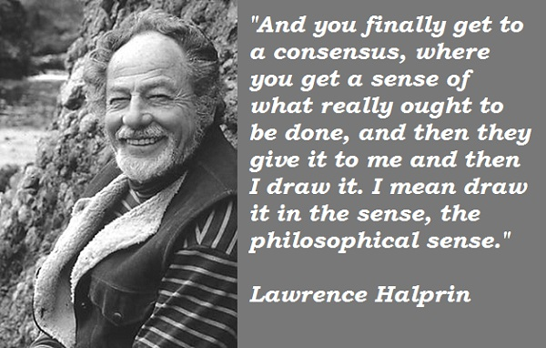 Lawrence Halprin's quote #4