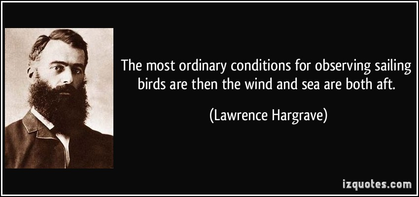 Lawrence Hargrave's quote #4