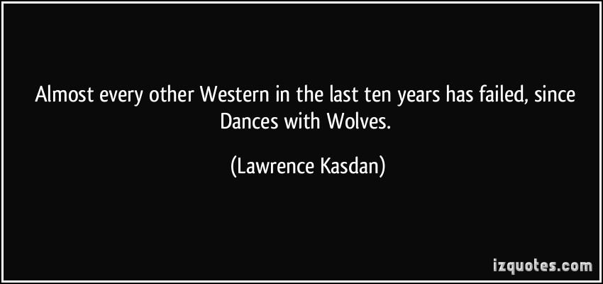 Lawrence Kasdan's quote #5