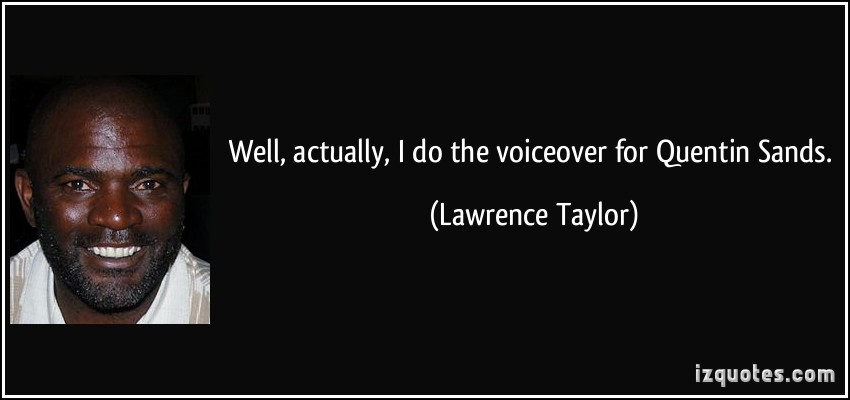 Lawrence Taylor's quote #6