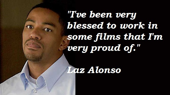 Laz Alonso's quote #2