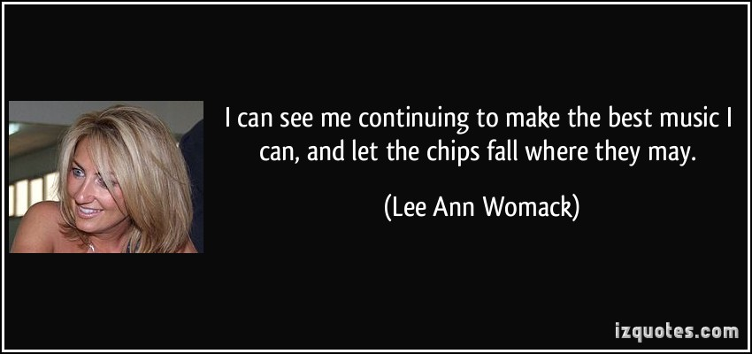 Lee Ann Womack's quote #7