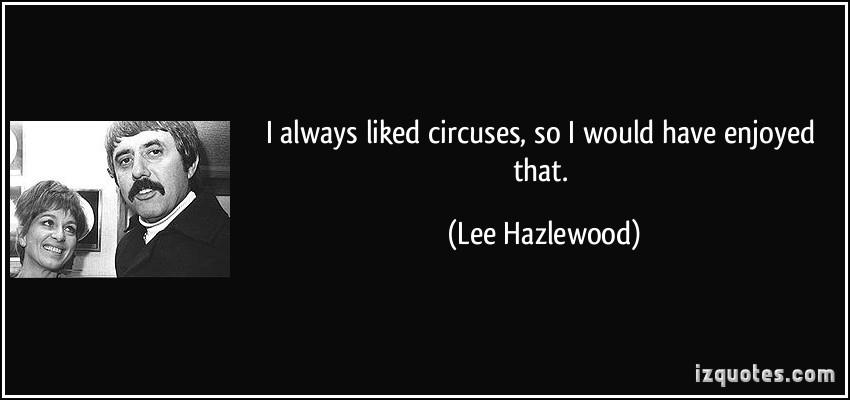 Lee Hazlewood's quote #8