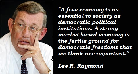 Lee R. Raymond's quote #8
