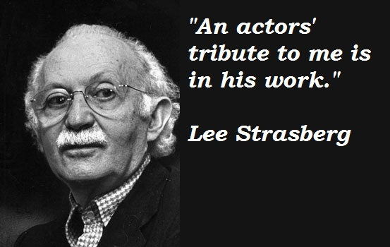 Lee Strasberg's quote #2