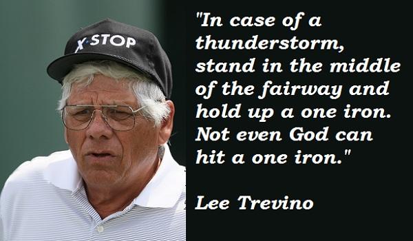 Lee Trevino's quote #3