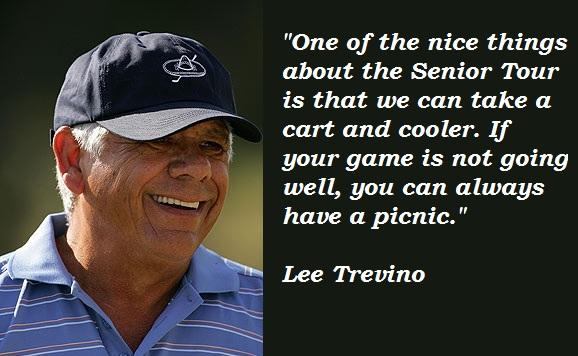 Lee Trevino's quote #4