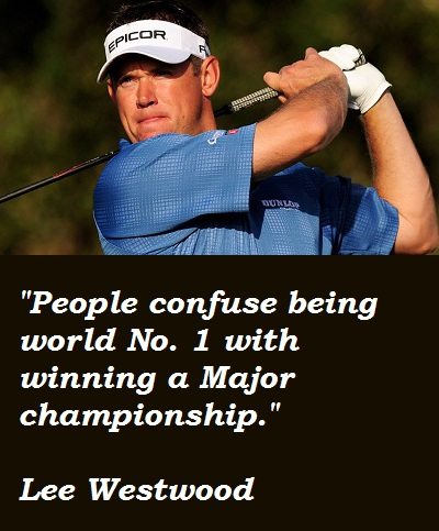 Lee Westwood's quote