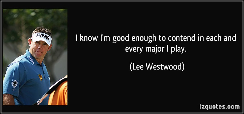 Lee Westwood's quote #3