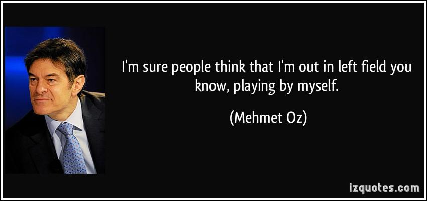 Left Field quote #1