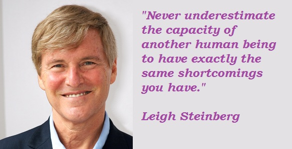 Leigh Steinberg's quote