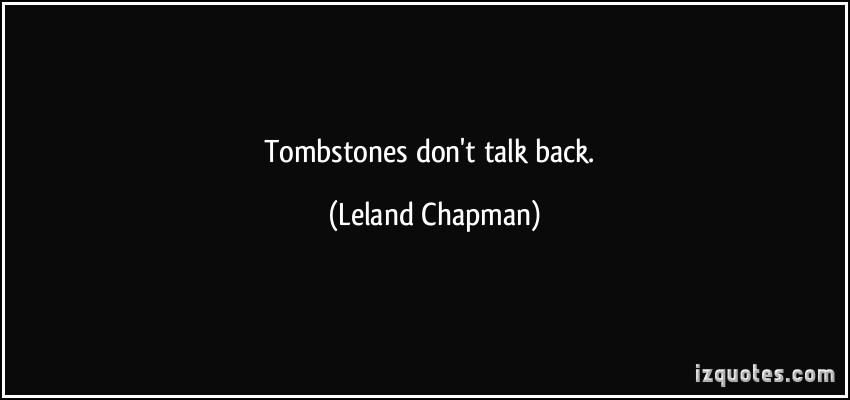 Leland Chapman's quote #2