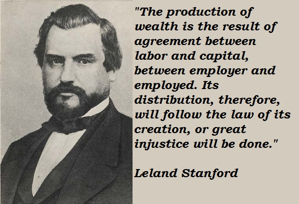 Leland Stanford's quote #1