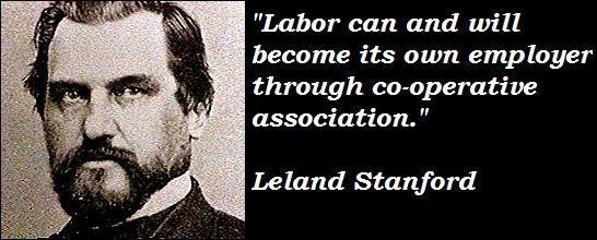 Leland Stanford's quote #6