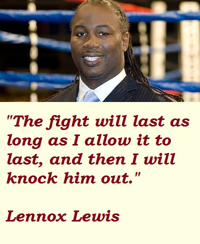 Lennox Lewis's quote #1