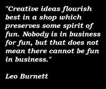Leo Burnett's quote #8