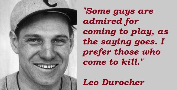 Leo Durocher's quote #6