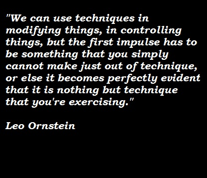 Leo Ornstein's quote #2