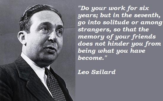 Leo Szilard's quote #2