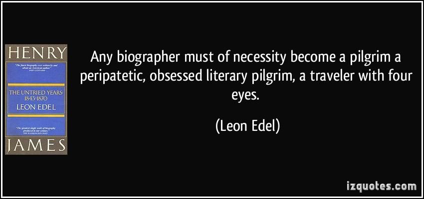 Leon Edel's quote #1
