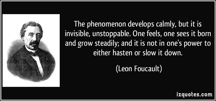 Leon Foucault's quote #1