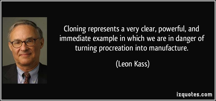 Leon Kass's quote #3