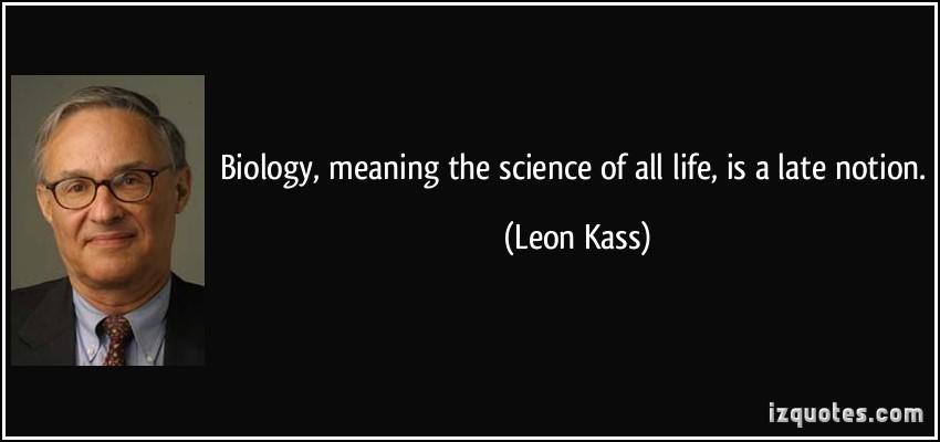 Leon Kass's quote #2