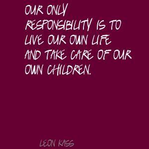 Leon Kass's quote #5