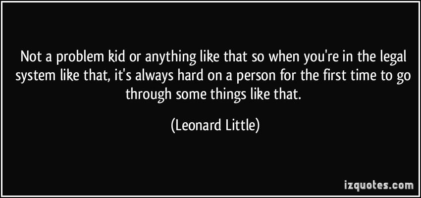 Leonard Little's quote #5