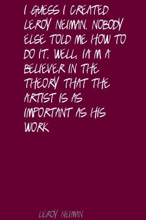 LeRoy Neiman's quote #6
