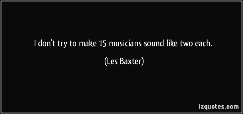 Les Baxter's quote #1