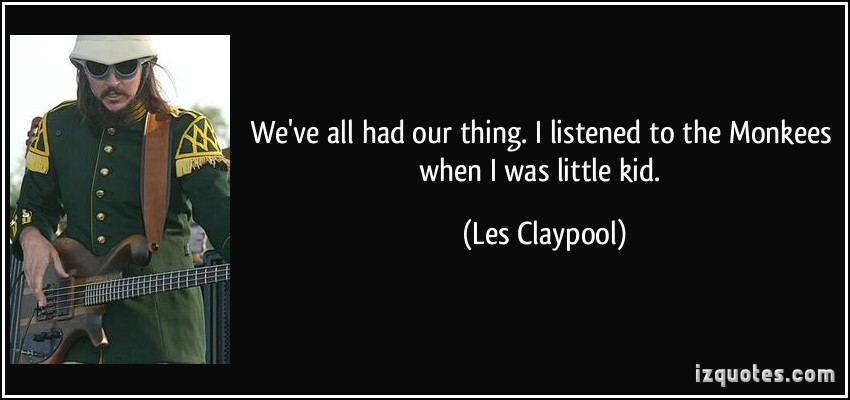 Les Claypool's quote #4